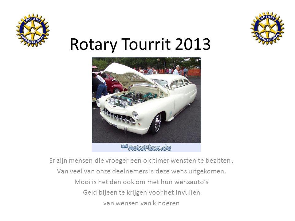 Rotary Tourrit 2013 Er zijn mensen die vroeger een oldtimer wensten te bezitten . Van veel van onze deelnemers is deze wens uitgekomen.