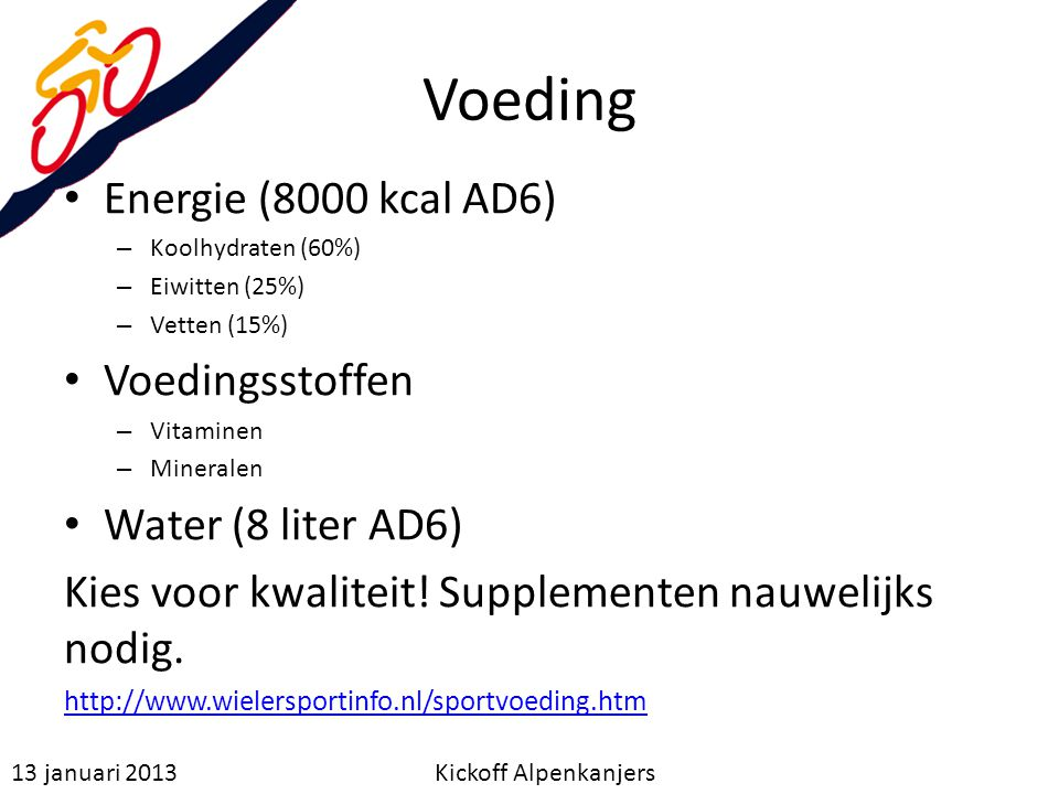 Voeding Energie (8000 kcal AD6) Voedingsstoffen Water (8 liter AD6)