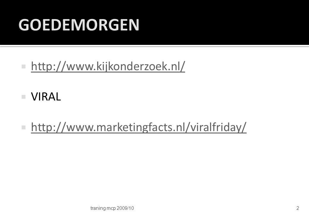 GOEDEMORGEN http://www.kijkonderzoek.nl/ VIRAL