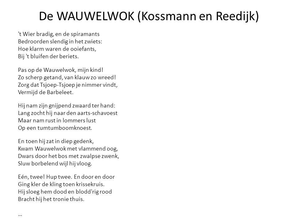De WAUWELWOK (Kossmann en Reedijk)