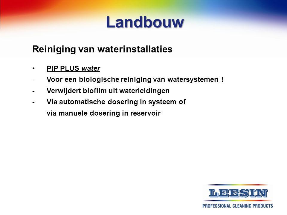 Landbouw Reiniging van waterinstallaties PIP PLUS water