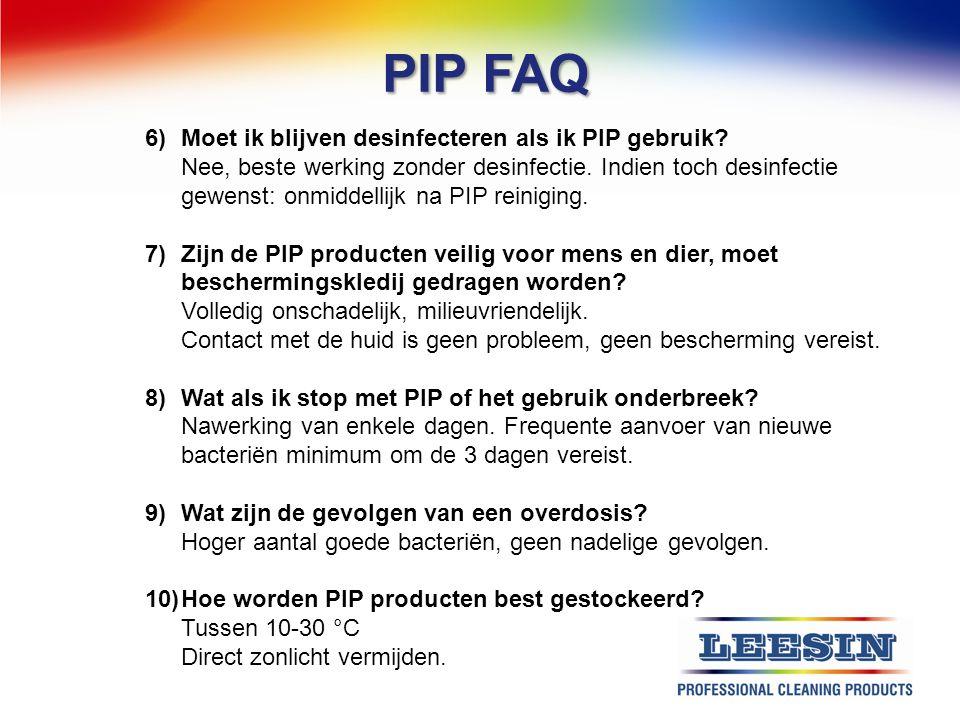 PIP FAQ 6) Moet ik blijven desinfecteren als ik PIP gebruik