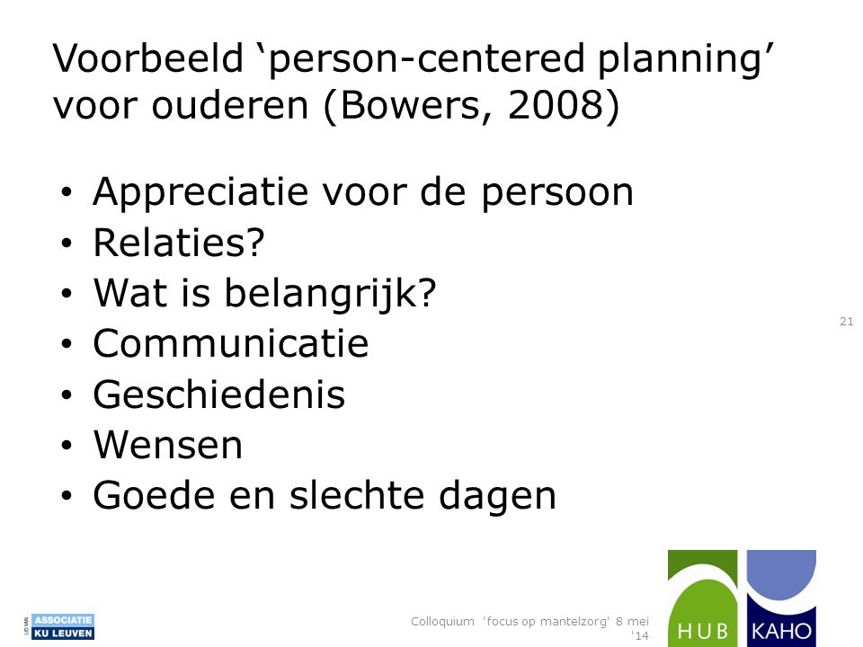 Voorbeeld 'person-centered planning' voor ouderen (Bowers, 2008)