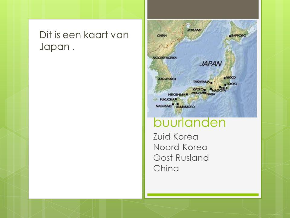 buurlanden Dit is een kaart van Japan . Zuid Korea Noord Korea