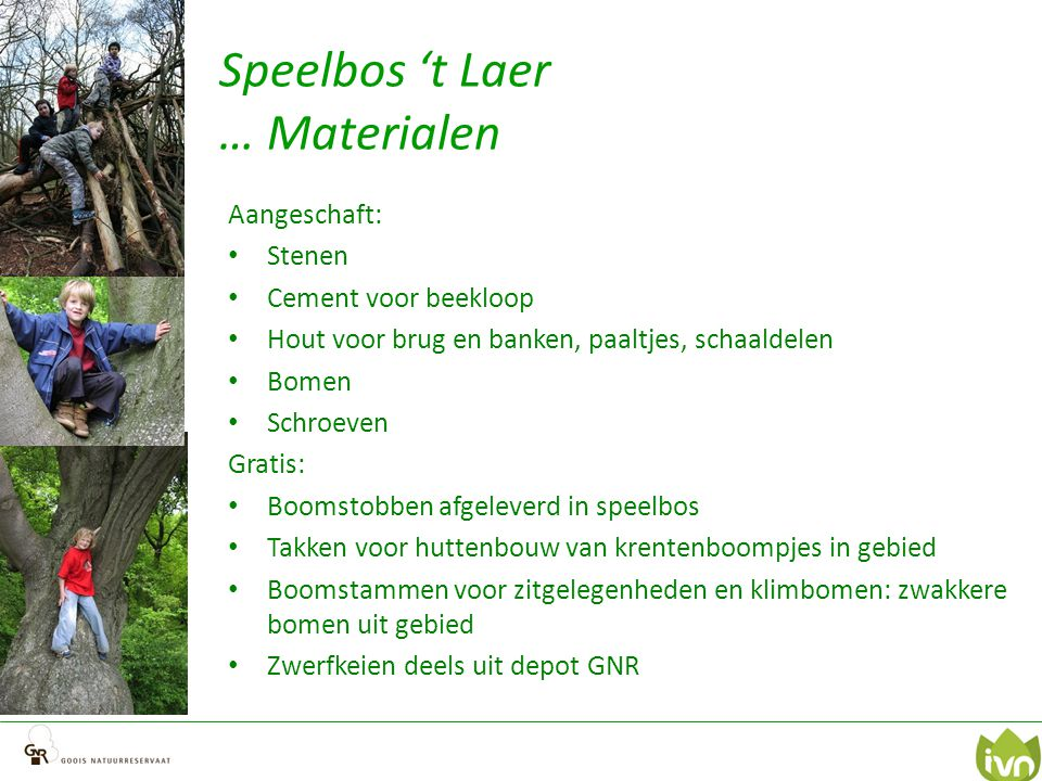 Speelbos 't Laer … Materialen