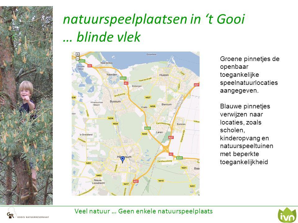 natuurspeelplaatsen in 't Gooi … blinde vlek