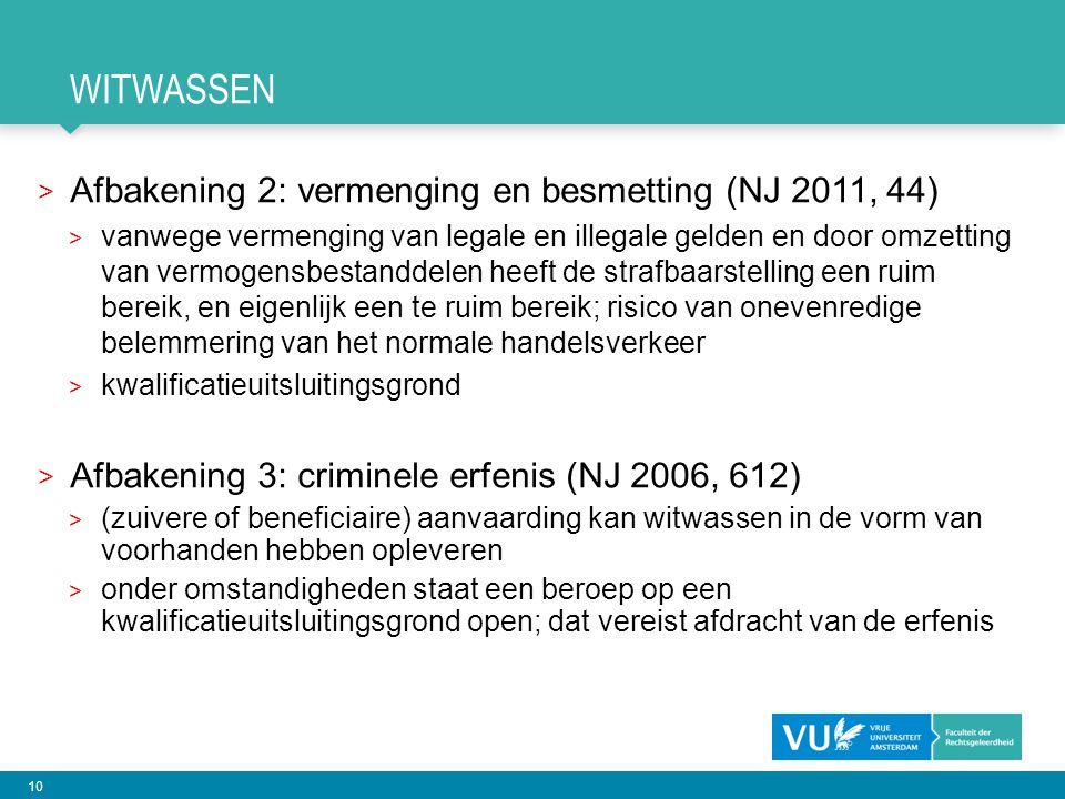 witwassen Afbakening 2: vermenging en besmetting (NJ 2011, 44)