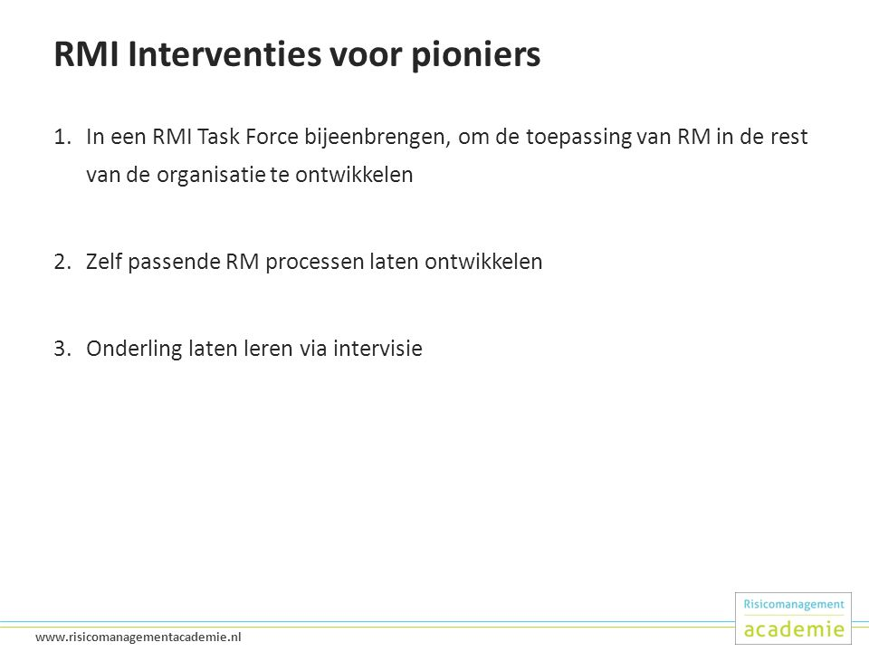 RMI Interventies voor pioniers