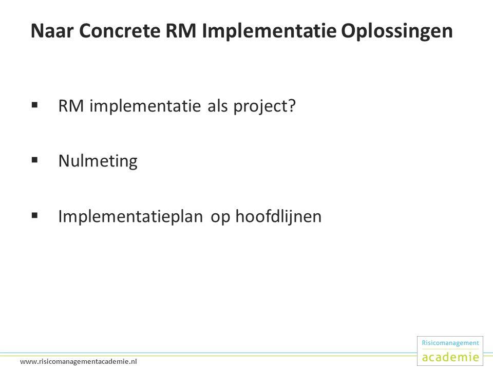 Naar Concrete RM Implementatie Oplossingen