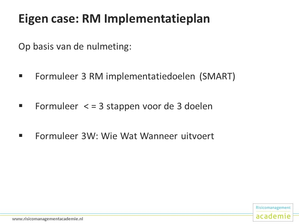 Eigen case: RM Implementatieplan