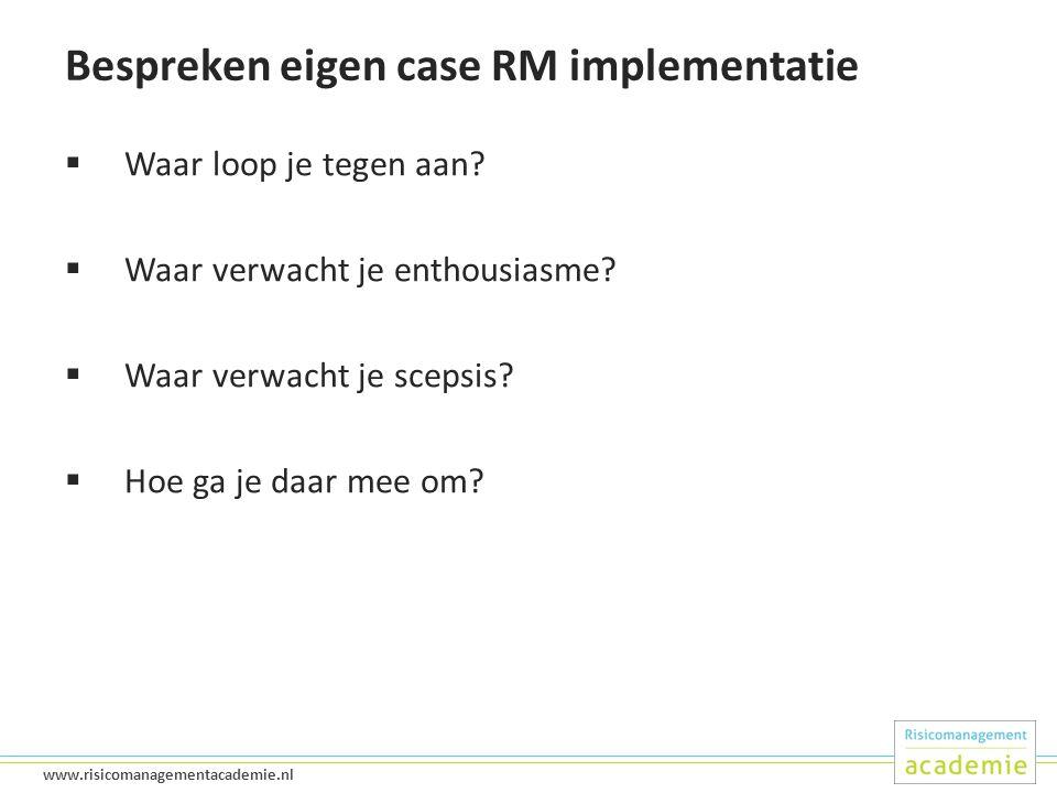 Bespreken eigen case RM implementatie