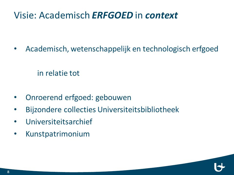 Visie: Academisch ERFGOED in context