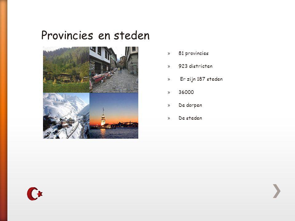 Provincies en steden 81 provincies 923 districten Er zijn 187 steden