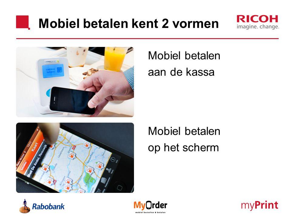 Mobiel betalen kent 2 vormen