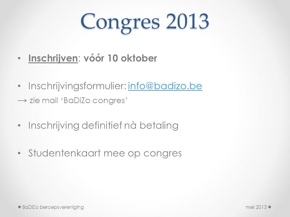 Congres 2013 Inschrijven: vóór 10 oktober
