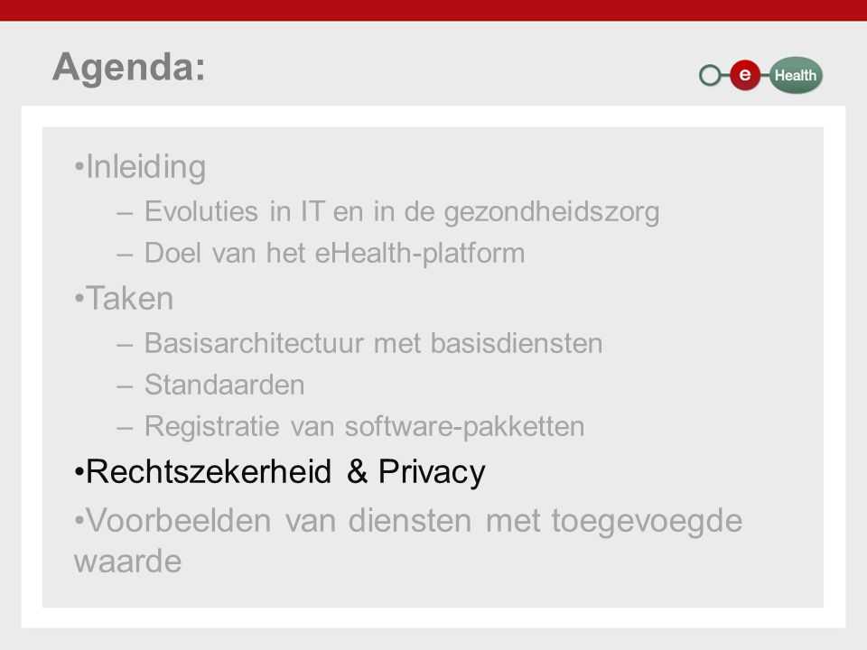 Agenda: Inleiding Taken Rechtszekerheid & Privacy