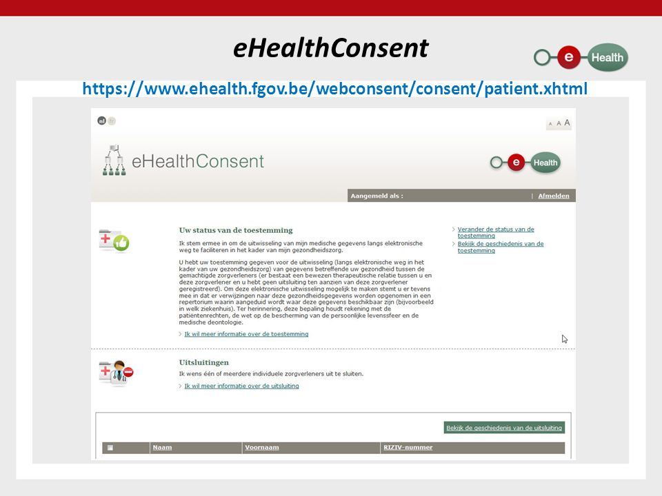 eHealthConsent https://www.ehealth.fgov.be/webconsent/consent/patient.xhtml