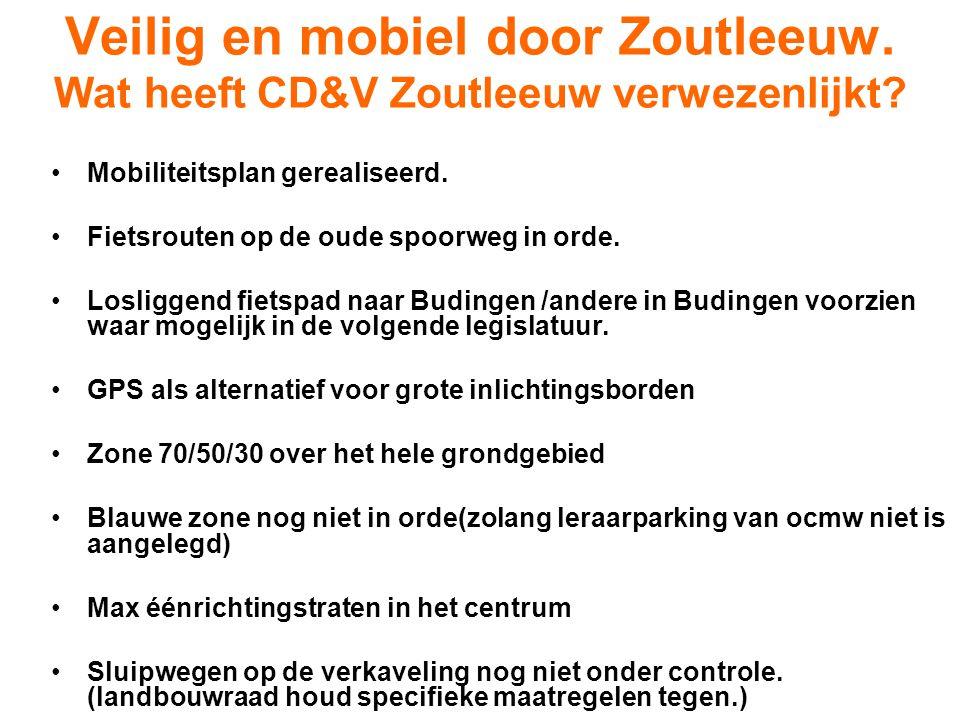 Veilig en mobiel door Zoutleeuw. Wat heeft CD&V Zoutleeuw verwezenlijkt