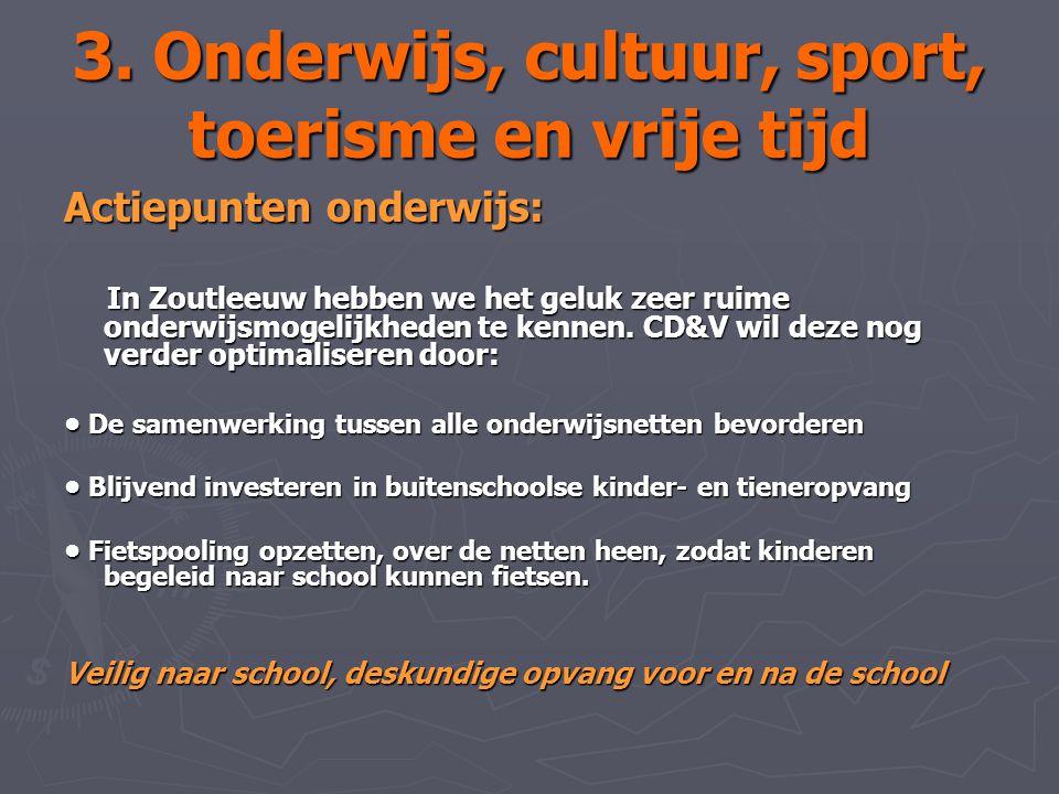 3. Onderwijs, cultuur, sport, toerisme en vrije tijd