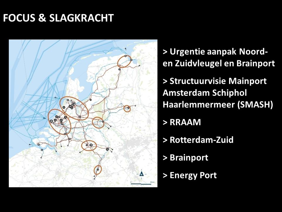 FOCUS & SLAGKRACHT > Urgentie aanpak Noord- en Zuidvleugel en Brainport. > Structuurvisie Mainport Amsterdam Schiphol Haarlemmermeer (SMASH)