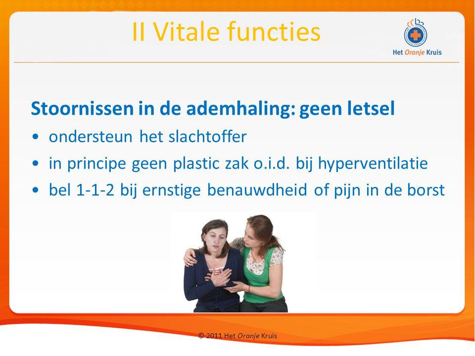 II Vitale functies Stoornissen in de ademhaling: geen letsel