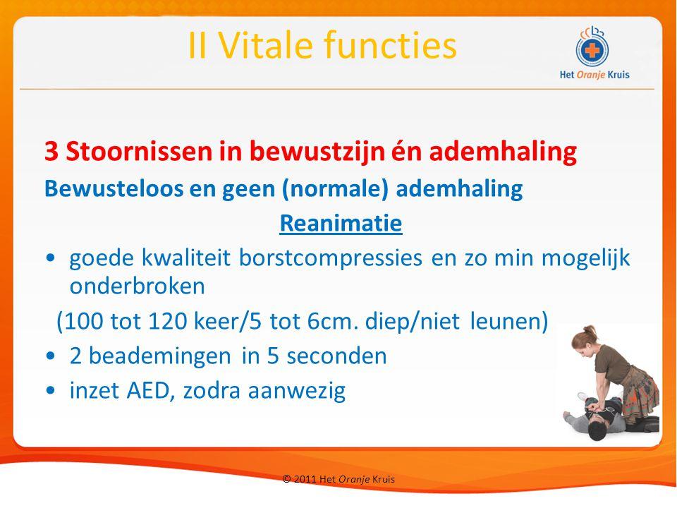 II Vitale functies 3 Stoornissen in bewustzijn én ademhaling
