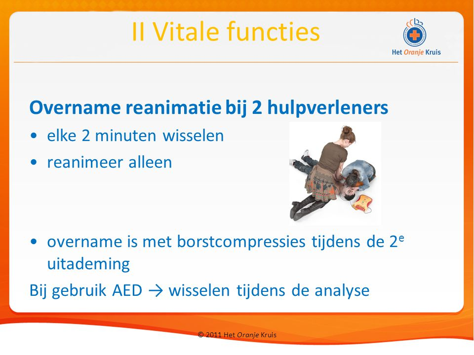II Vitale functies Overname reanimatie bij 2 hulpverleners