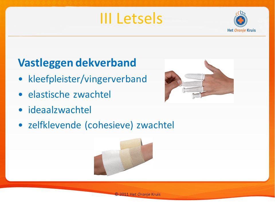 III Letsels Vastleggen dekverband kleefpleister/vingerverband
