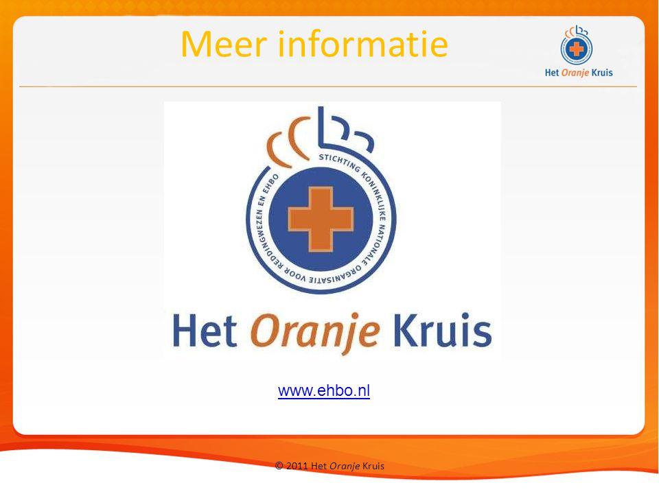 Meer informatie www.ehbo.nl © 2011 Het Oranje Kruis
