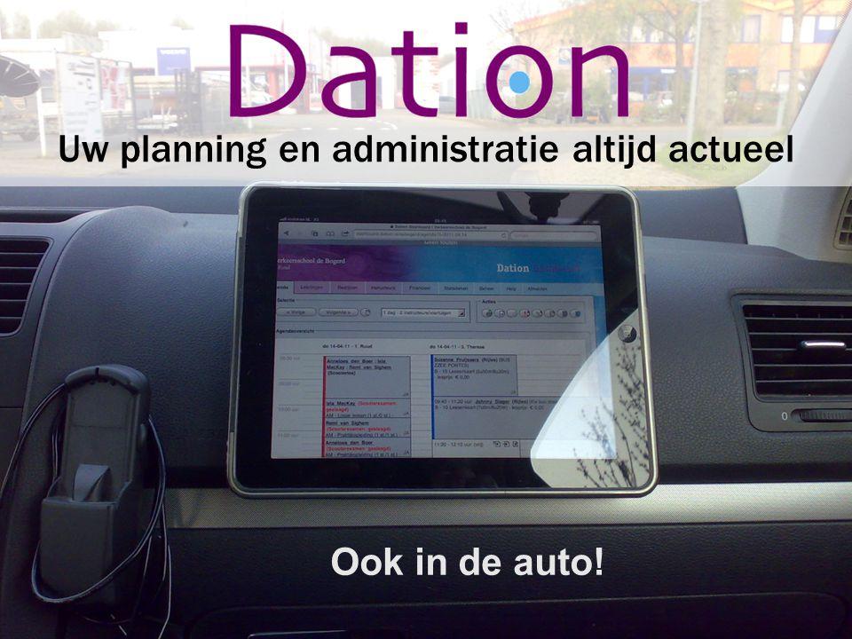 Uw planning en administratie altijd actueel