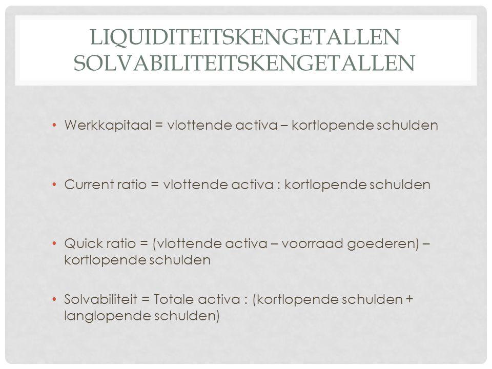 Liquiditeitskengetallen solvabiliteitskengetallen
