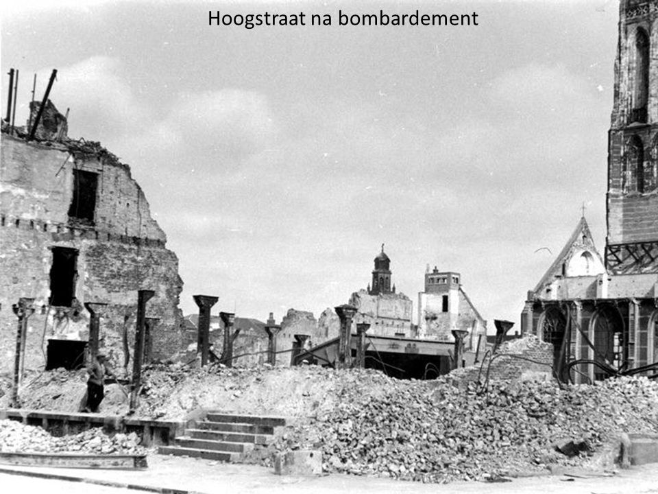 Hoogstraat na bombardement