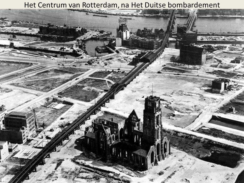 Het Centrum van Rotterdam, na Het Duitse bombardement
