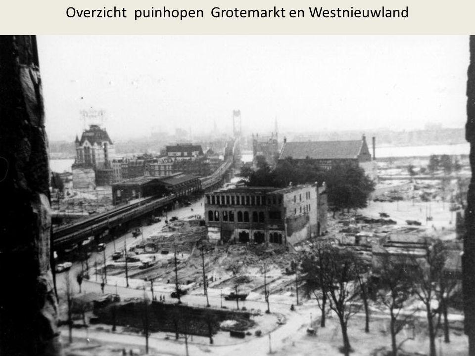 Overzicht puinhopen Grotemarkt en Westnieuwland