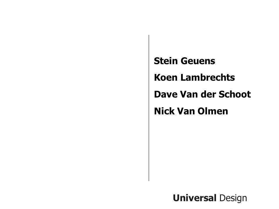 Stein Geuens Koen Lambrechts Dave Van der Schoot Nick Van Olmen Universal Design