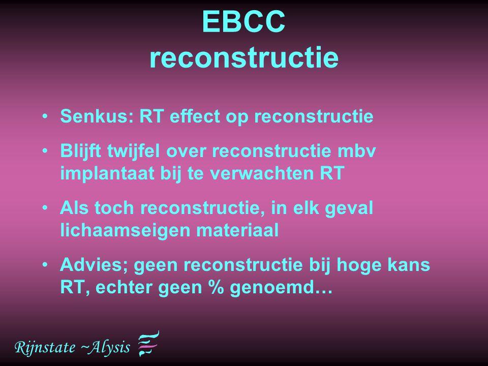 EBCC reconstructie Senkus: RT effect op reconstructie