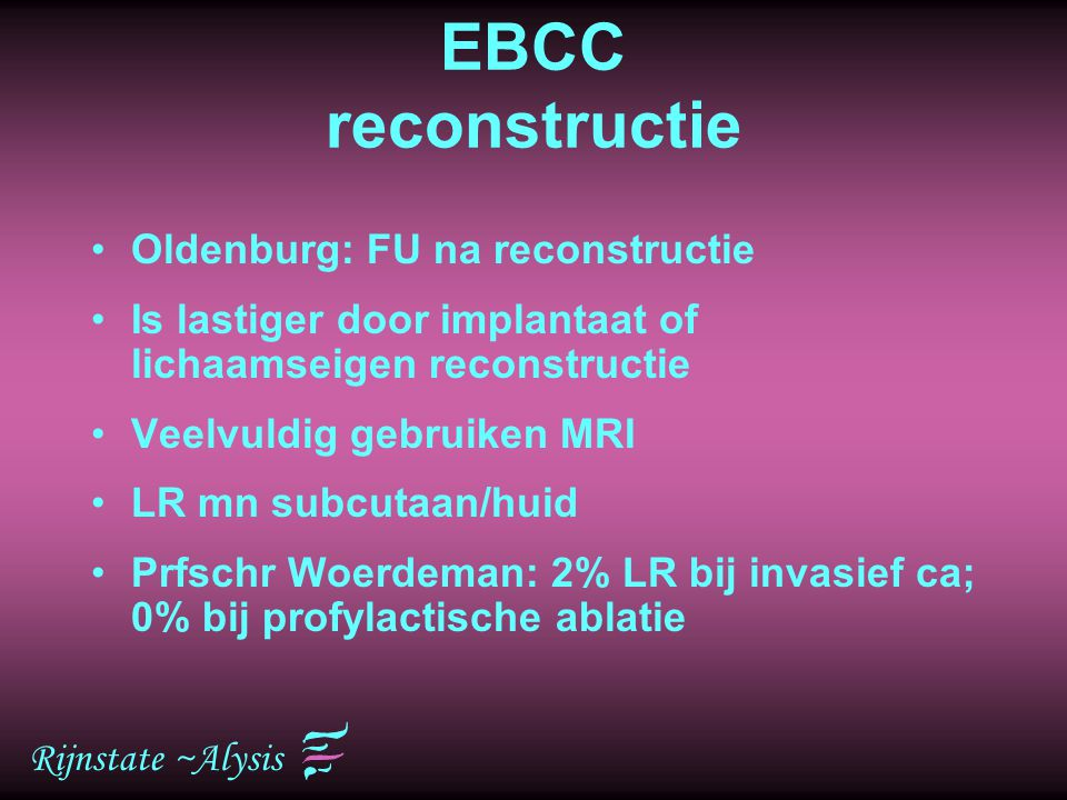 EBCC reconstructie Oldenburg: FU na reconstructie