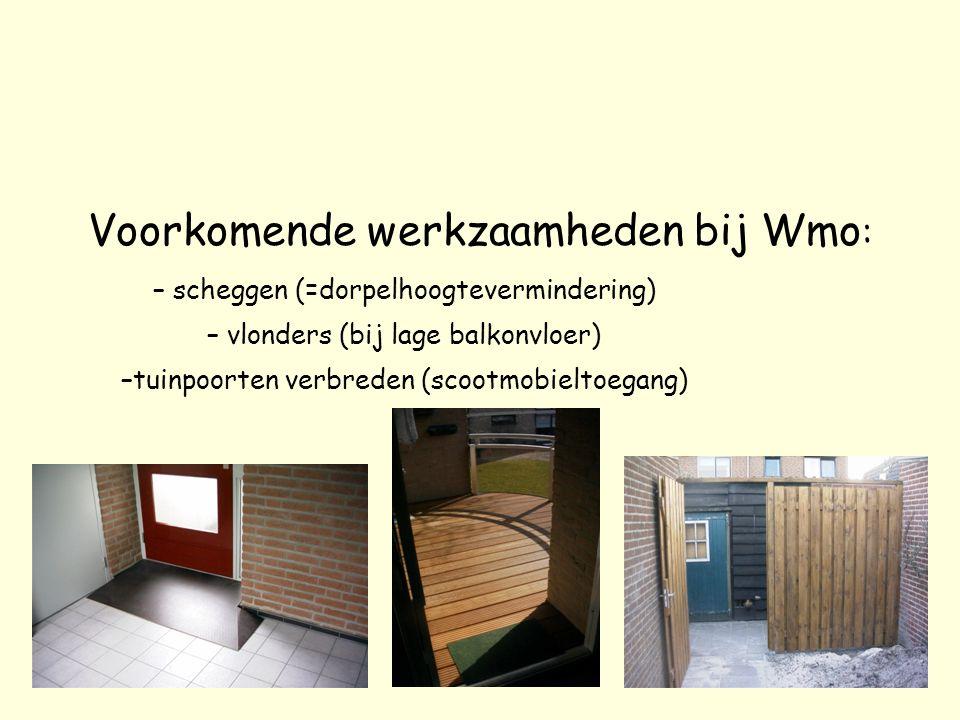 Voorkomende werkzaamheden bij Wmo: