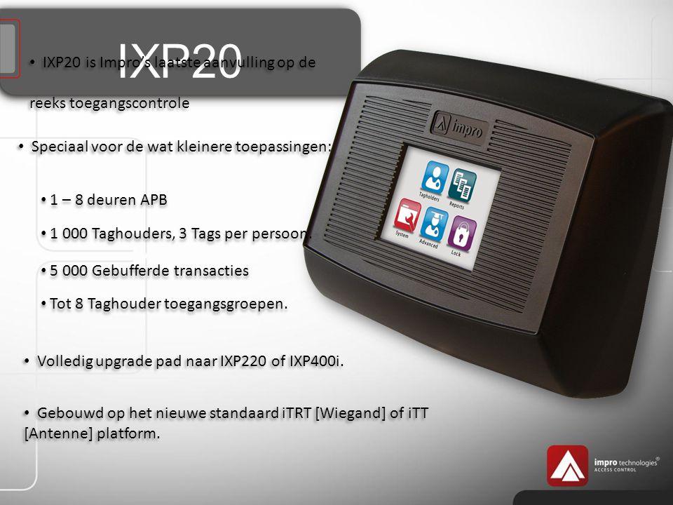 IXP20 IXP20 is Impro's laatste aanvulling op de reeks toegangscontrole