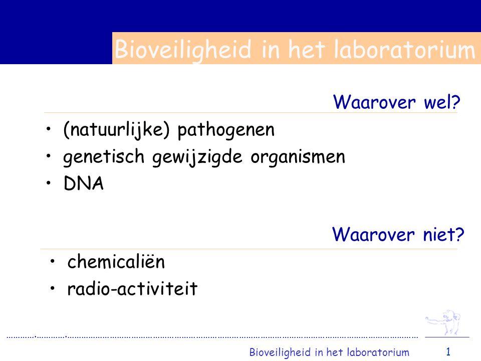 Bioveiligheid in het laboratorium
