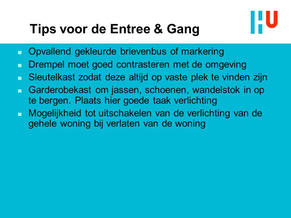 Tips voor de Entree & Gang