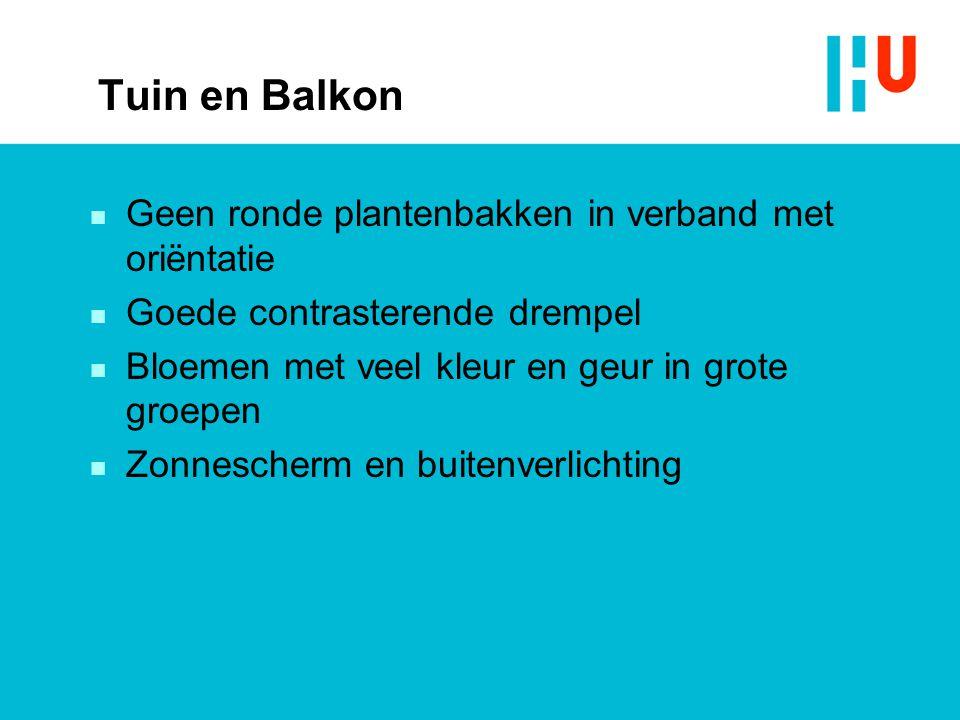 Tuin en Balkon Geen ronde plantenbakken in verband met oriëntatie