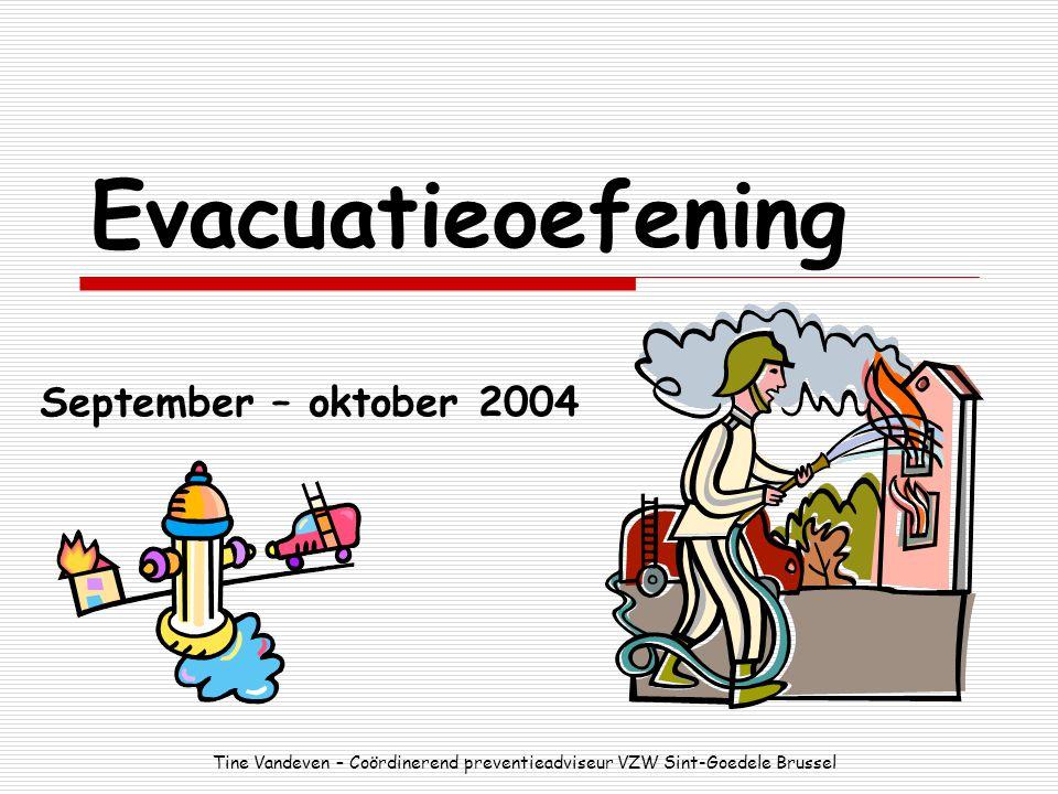 Evacuatieoefening September – oktober 2004