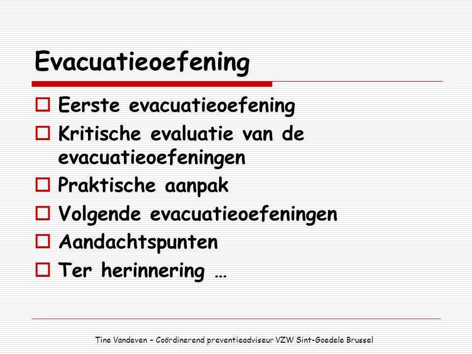 Evacuatieoefening Eerste evacuatieoefening