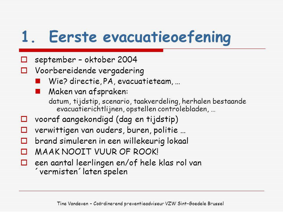 1. Eerste evacuatieoefening