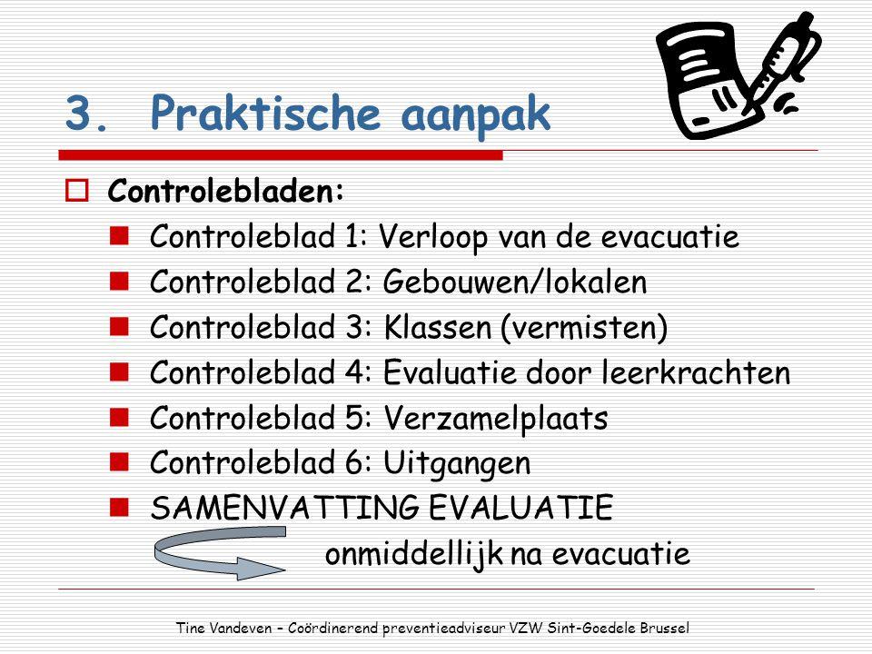 3. Praktische aanpak Controlebladen:
