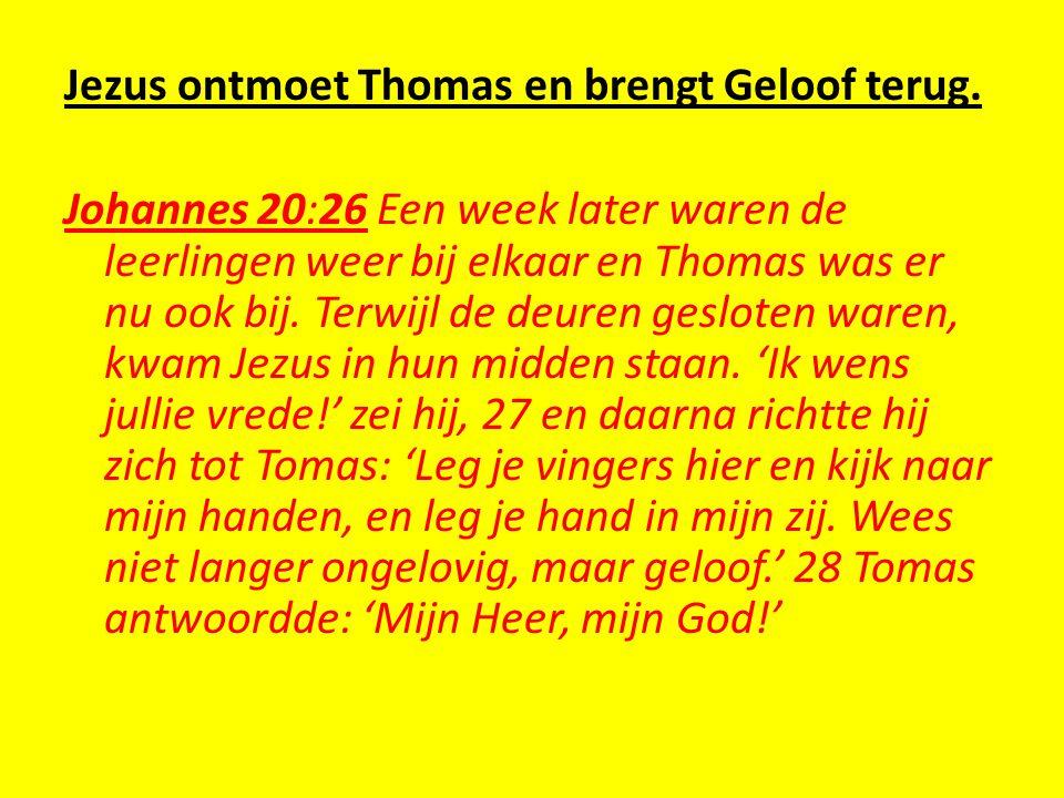 Jezus ontmoet Thomas en brengt Geloof terug