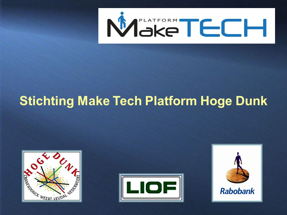 Stichting Make Tech Platform Hoge Dunk