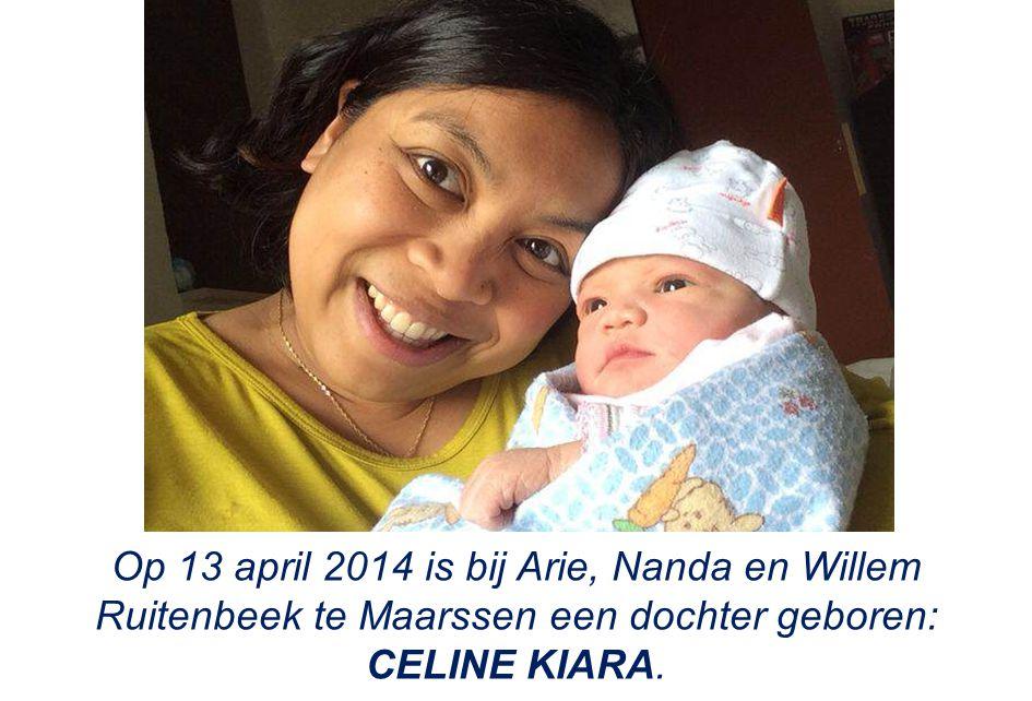 Op 13 april 2014 is bij Arie, Nanda en Willem Ruitenbeek te Maarssen een dochter geboren: