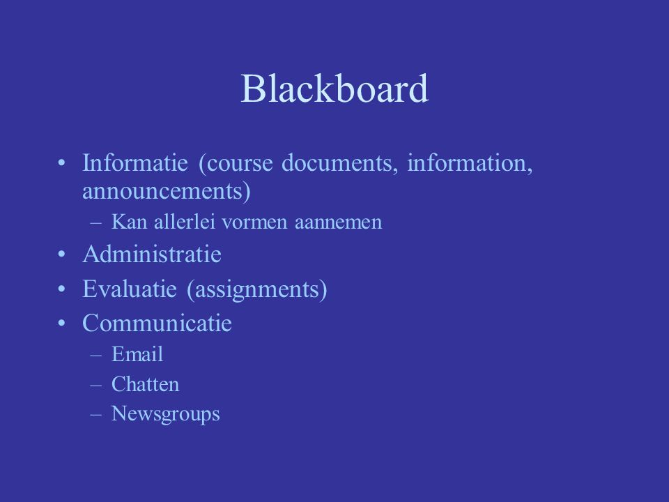 Blackboard Informatie (course documents, information, announcements)